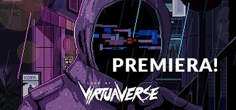 VirtuaVerse - Premiera